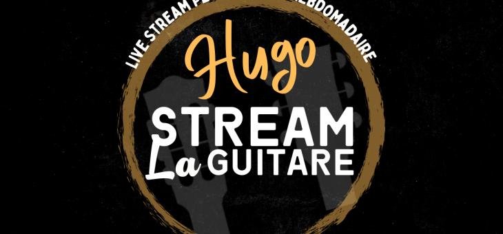 Hugo Stream La Guitare